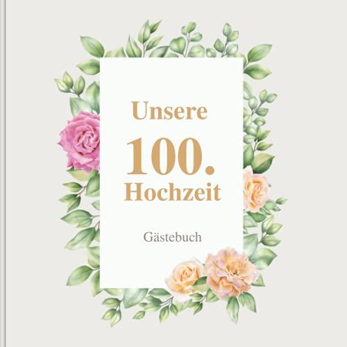 100. Hochzeit Gastebuch Hochzeitsgästebuch zur Himmelshochzeit: Deko - Fotobuch - Geschenk zur...
