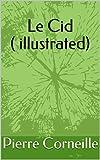 Le Cid ( illustrated) - Format Kindle - 1,90 €