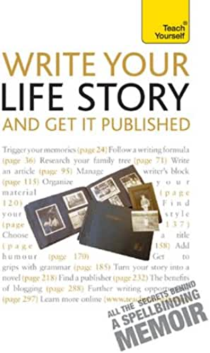 Write Your Life Story and Get it Published: Teach Yourself (English Edition)
