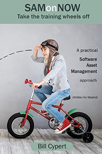 ServiceNOW:  SAMonNOW: A practical approach to Software Asset Management  on the ServiceNOW platform.