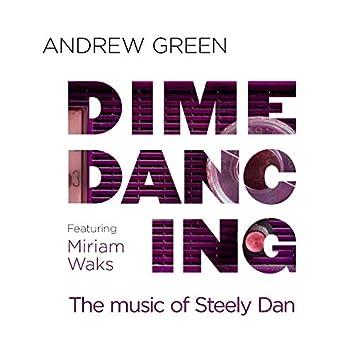 Dime Dancing: The Music of Steely Dan