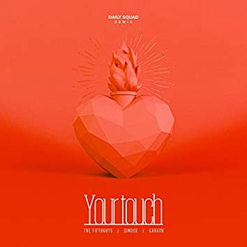 Your Touch (Remix)