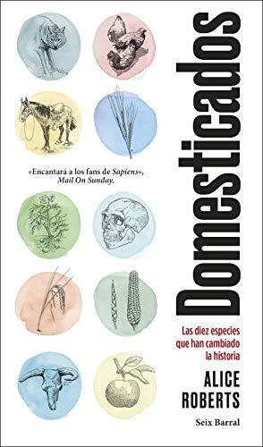 Domesticados: Las diez especies que han cambiado la historia (Los Tres Mundos)