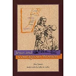 Jesus and courageous women
