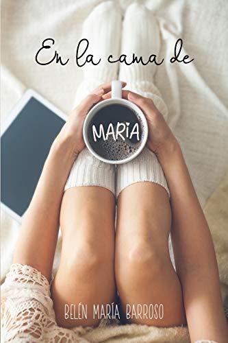 En la cama de María: 1