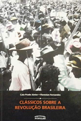 Clássicos Sobre a Revolução Brasileira