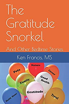 The Gratitude Snorkel: and Other Bedtime Stories