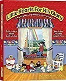 Little Hearts for His Glory: An Early Learning Pro