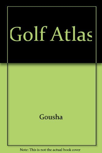 USA Sports Golf Atlas: The Complete Guide to Public Access Golf Courses in the United States