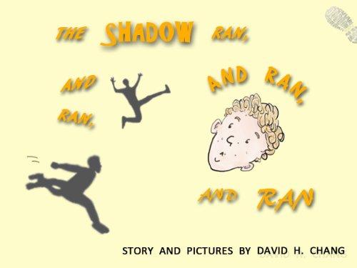The Shadow Ran, and Ran, and Ran, and Ran (English Edition)