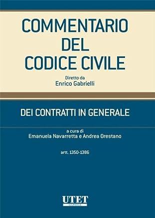 DEI CONTRATTI IN GENERALE (artt.1350-1386) volume 2