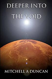 Deeper Into the Void (English Edition)