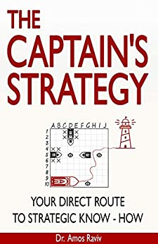 The Captain's Strategy: Your Direct Route to Strategic Know-How