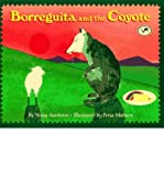 (Borreguita and the Coyote) By Aardema, Verna (Author) Paperback on (01 , 1998)