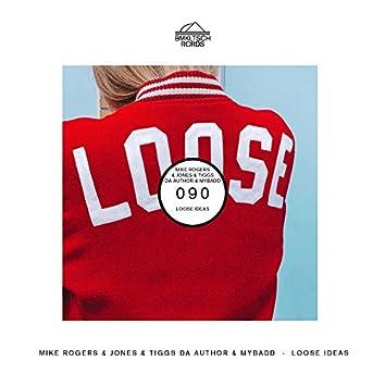 Loose Ideas (feat. MYBADD)