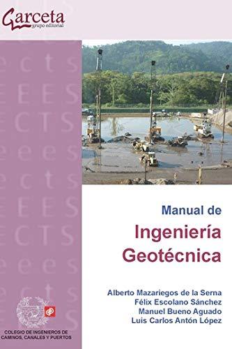 Manual de Ingeniería Geotecnica (Spanish Edition)