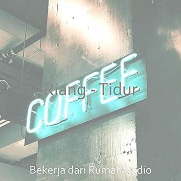 Riang - Tidur
