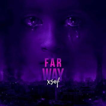 Far Way