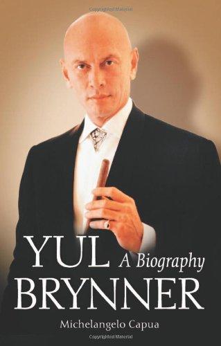 Capua, M:  Yul Brynner: A Biography