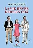 La Vie rêvée d'Helen Cox (French Edition)