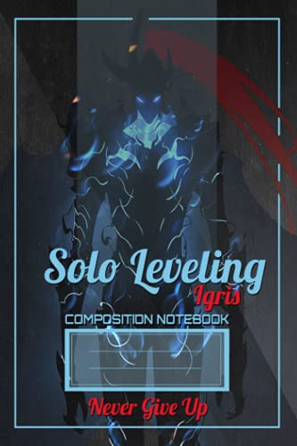 Solo Leveling Notebook: Igris Notebook For Manga, manhwa & Anime lovers, Anime & Manga Notebooks And Journals For School, students and office, ... notebook ( 6x9 inshes /120 pages) (ENGLISH)