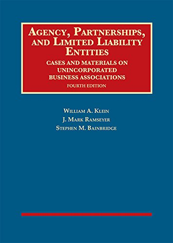 Compare Textbook Prices for Agency, Partnerships, and Limited Liability Entities: Unincorporated Business Associations University Casebook Series 4 Edition ISBN 9781640209077 by Klein, William,Ramseyer, J.,Bainbridge, Stephen