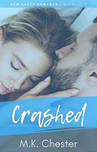 Crashed by M.K. Chester ebook deal