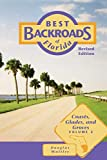 Best Backroads of Florida: Coasts, Glades, and Groves