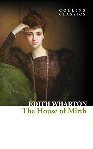 The House of Mirth (Collins Classics) (English Edition)