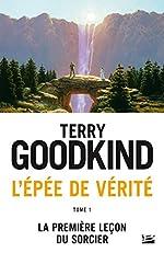 L'Épée de Vérité, Tome 1 - La Première Leçon du Sorcier de Terry Goodkind