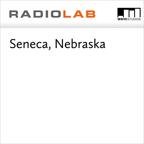 Seneca, Nebraska audiobook cover art