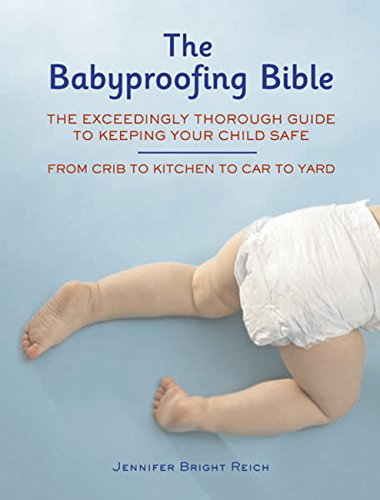 The Babyproofing Bible