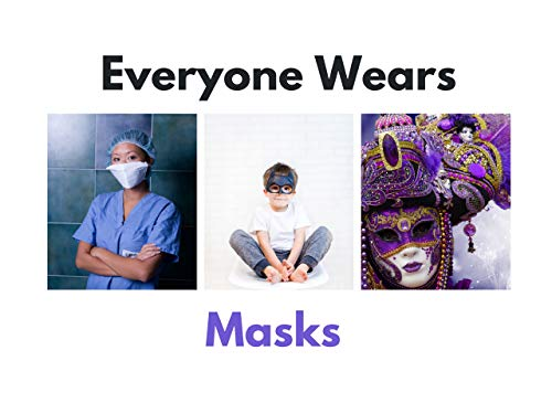 Everyone Wears Masks (English Edition)