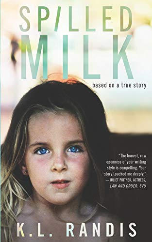 Compare Textbook Prices for Spilled Milk: Based on a true story  ISBN 9780615835600 by Randis, K.L
