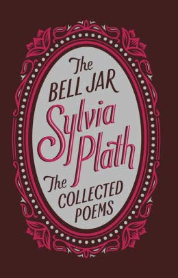 The Bell Jar/The Collected Poems (Barnes & Noble Collectible Editions)