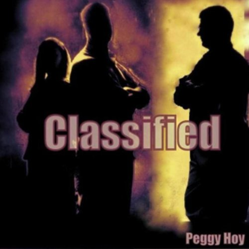Classified     The Phoenix Series, Book 1              By:                                                                                                                                 Peggy Hoy                               Narrated by:                                                                                                                                 W.B. Ward                      Length: 7 hrs and 57 mins     34 ratings     Overall 3.9