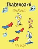 Skateboard nootbook 120 page: Notebook For Kids Skateboard