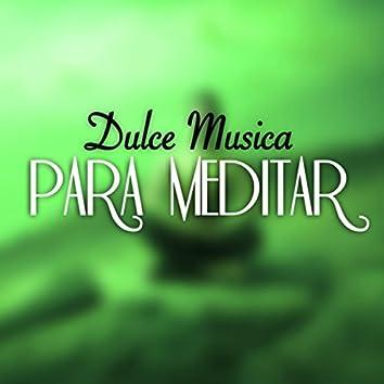Dulce Musica para Meditar