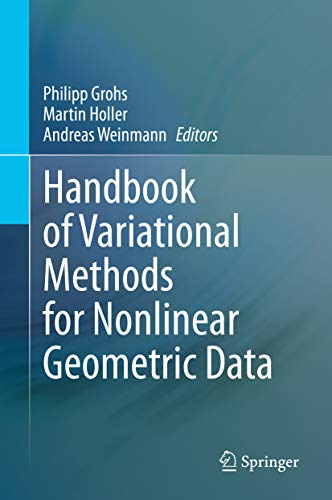 Handbook of Variational Methods for Nonlinear Geometric Data