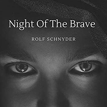 Night of the Brave