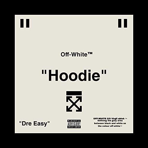 Off-White Hoodie [Explicit]