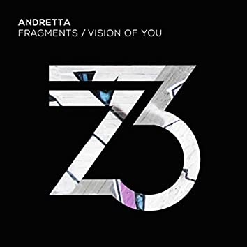 Fragments/Vision Of You