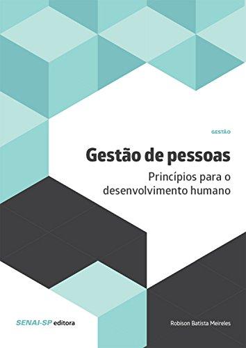 Gestão de pessoas: Princípios para o desenvolvimento humano