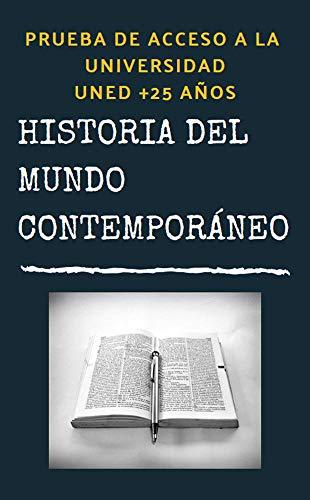 UNED +25 Historia del Mundo Contemporáneo Resumen eBook: Villahermosa, Rubén: Amazon.es: Tienda Kindle