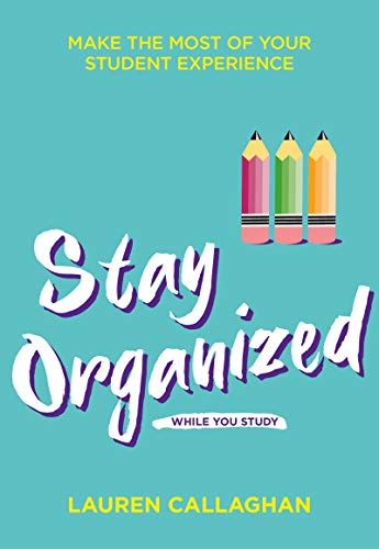 Cover for Stay Organized at University