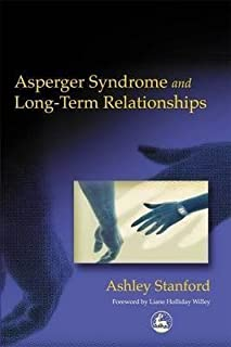 [Asperger Syndrome and Long-term Relationships] (By: Ashley Stanford) [published: January, 2003]