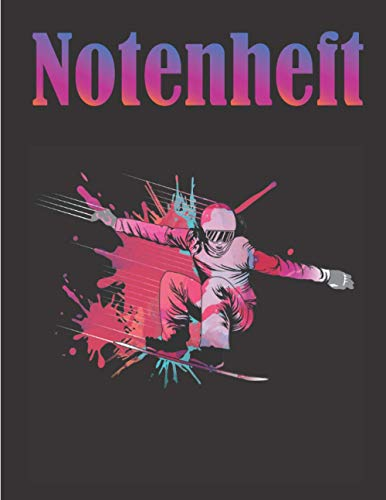 NOTENHEFT: Ski Snowboard Lover | DIN A4, 120 Seiten, Blanko Notenheft - Für Schüler, Studenten, Lehrer - Große Lineatur - Musik Schreibheft