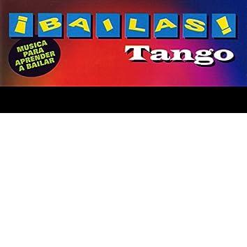 ¡Bailas! Tango (Learn to Dance Tango)