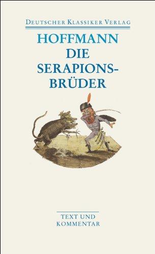 Die Serapionsbrüder (DKV Taschenbuch)