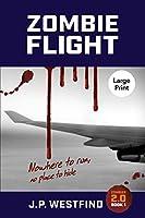 Zombie Flight: (Large Print) (Zombies 2.0)